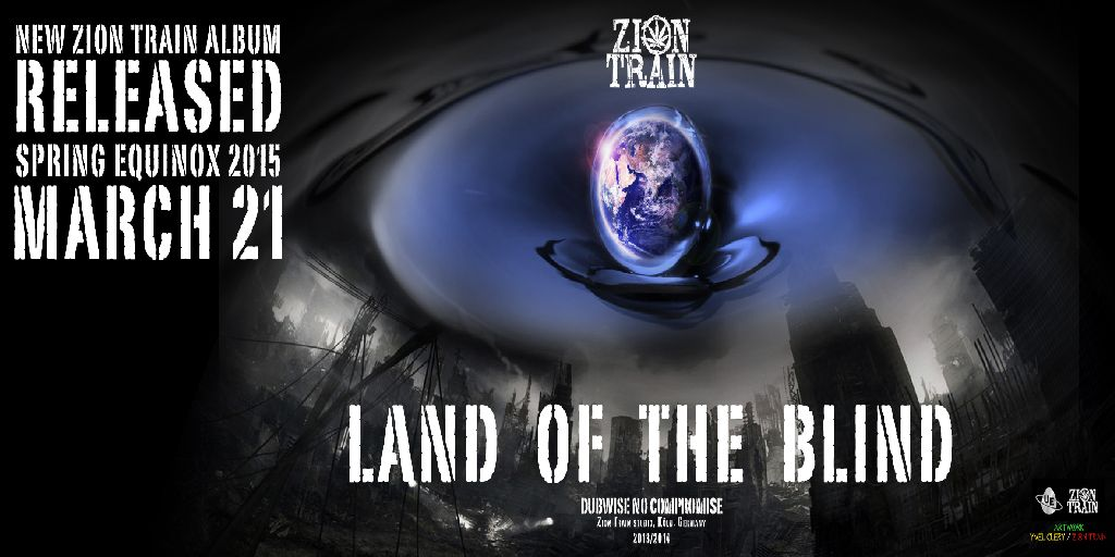 Zion Train - Land of the Blind - ban
