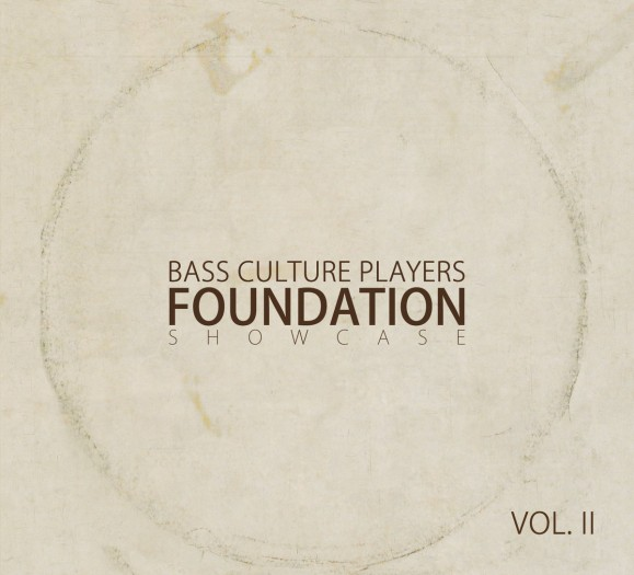 Bass Culture Players – Foundation Showcase Vol. II