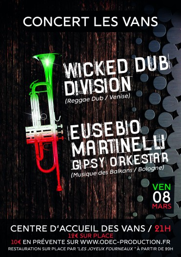 Wicked Dub Division @ Les Vans