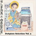 Alpha & Omega - Dubplate Selection vol.3