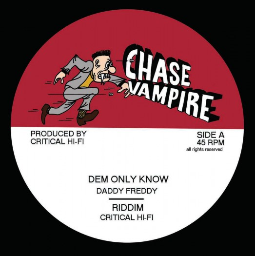 "Critical Hi-Fi feat. Daddy Freddy & Junior Roy - 12"" Chase Vampire"
