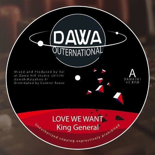 "Dawa Hifi feat. King General - 7"" Love We Want"