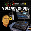 Dubateers - A Decade of Dub 2005-2015