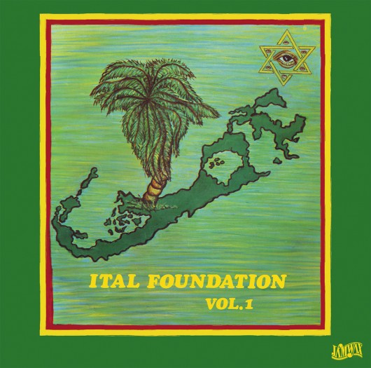 Ital Foundation - Ital Foundation vol.1