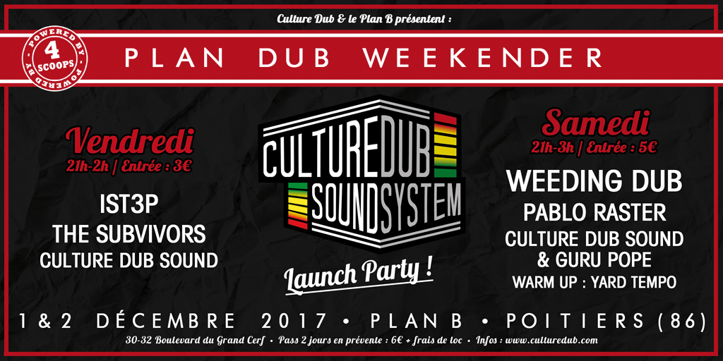 Plan Dub Weekender - Culture Dub Sound System Launch Party