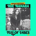 Raggatack meets Irie Nanara - Full Of Vibes