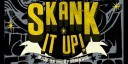 Skank It Up - bandeau