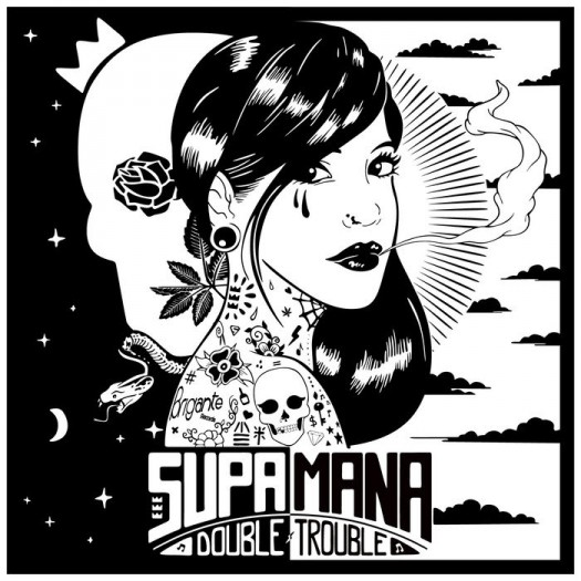 Supa Mana - Double Trouble