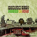 webcam hi-fi - feeding my faith - tube dub sound