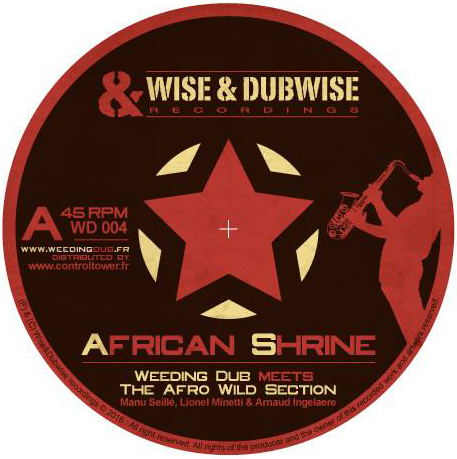 Weeding Dub meets The Afro Wild Section - African Shrine