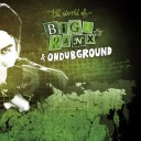 Biga*Ranx & Ondubground - The World of Biga*Ranx vol.2