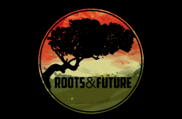 Roots & Future